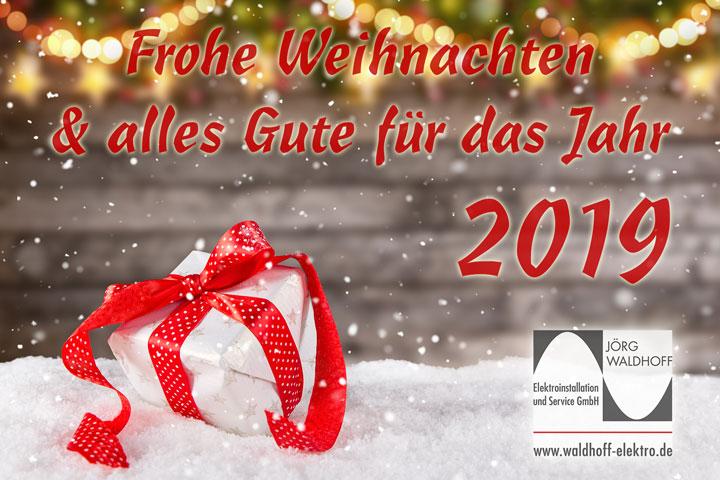 Frohe Weihnachten und alle Gute für das Jahr 2019!